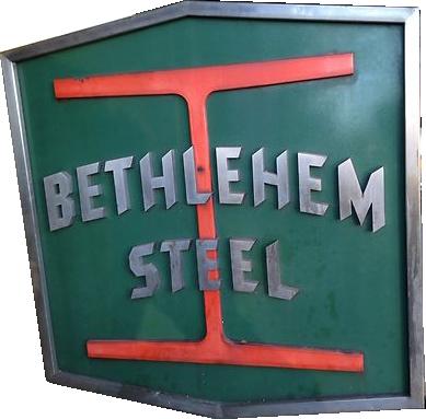 105 Bethlehem Steel Mill Sign Porcelain Sign