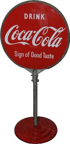 125 Coca Cola Sign Of Good Taste Lollipop Sign 1