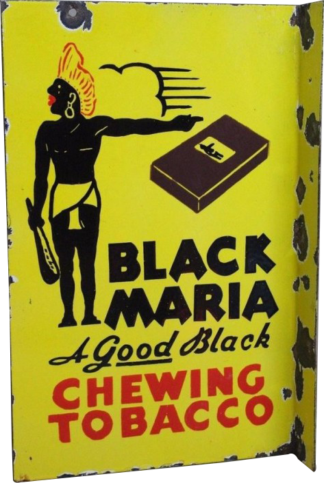146 Black Maria Chewing Tobacco Porcelain Sign