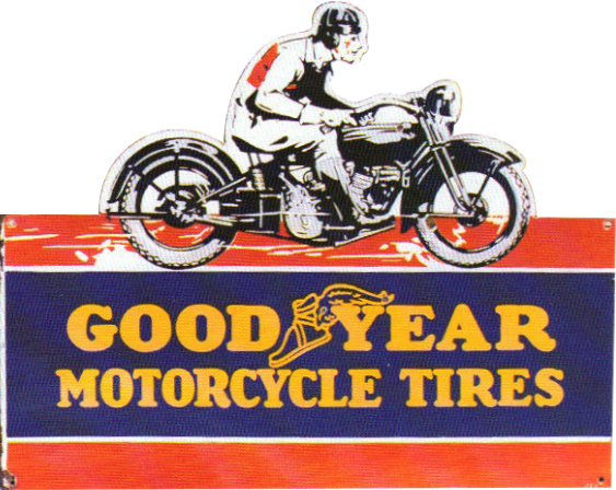 254 Good Year Motorcycle Tires Porcelain Sign 1