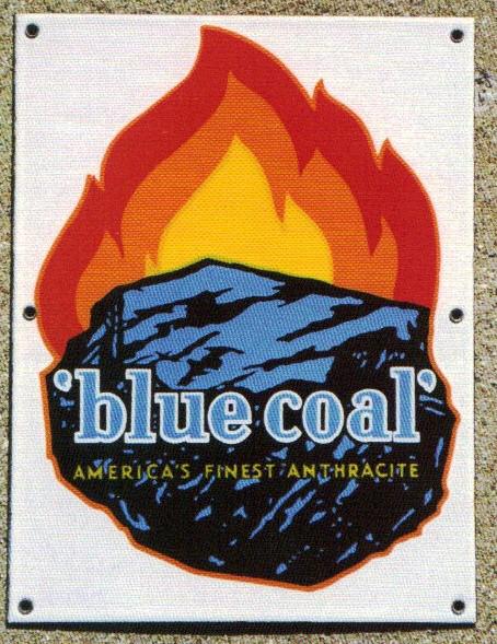 30 Blue Coal Anthracite Porcelain Sign 1