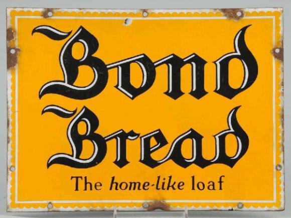 70 Bond Bread Porcelain Sign